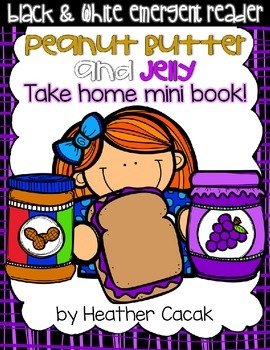 Peanut Butter and Jelly Sing and Read Emergent Reader Mini Book