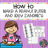 How to Writing-Peanut Butter and Jelly Sandwich