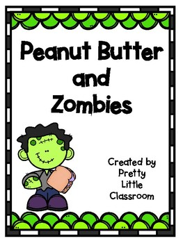 Peanut Butter and Zombies Craftivity