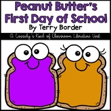 Peanut Butter's First Day of School Literature Unit