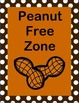 'Peanut Free Zone' Posters