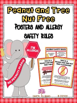 Peanut & Tree Nut Free Posters & Allergy Safety Rules (Freebie)