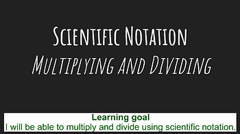 Pear Deck: Multiplying and Dividing with Scientific Notation