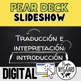 Pear Deck Slideshow for Heritage Speakers: Traducción e in