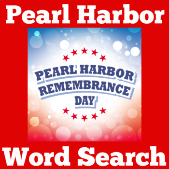 Pearl Harbor   Pearl Harbor Activities   Pearl Harbor Word Search