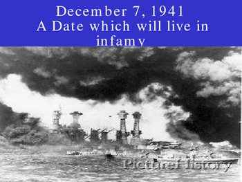 Pearl Harbor, America joins the fight.