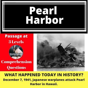 Pearl Harbor, Differentiated Reading Comprehension Passage December 7