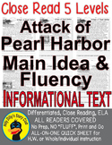 Pearl Harbor Close Reading 5 Level Passages MAIN IDEA FLUENCY CHECK TDQs & More