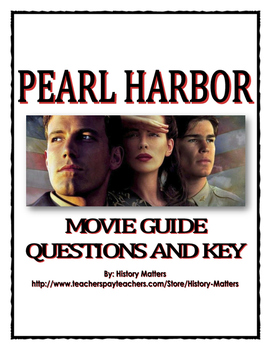 Pearl Harbor - Movie Guide Questions/Research with Key (World War II)