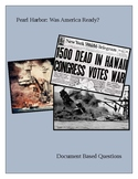 Pearl Harbor: Was America Ready? Document Based Questions