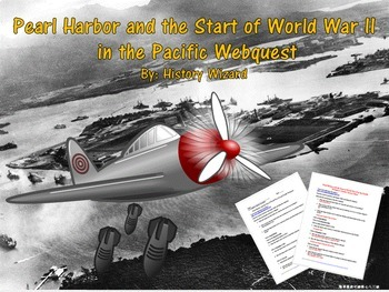 Pearl Harbor and the Start of World War II in the Pacific Webquest
