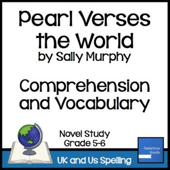 Pearl Verses the World Comprehension and Vocabulary