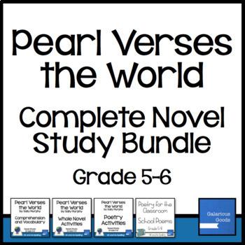 Pearl Verses the World Novel Study Bundle