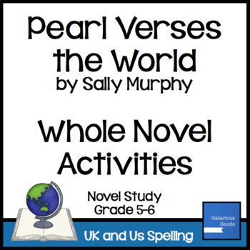 Pearl Verses the World Whole Novel Activities