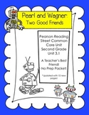 Pearl and Wagner Common Core Unit for Pearson Reading Street
