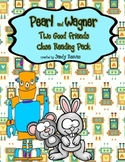 Pearl and Wagner Reading Street 2nd Grade Close Reading Unit