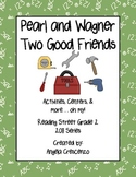 Pearl and Wagner Two Good Friends Reading Street Grade 2 2011 & 2013 Series