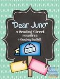 """""""Dear Juno"""" (Reading Street Resource)"""