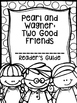 Pearl and Wagner: Two Good Friends Supplemental Activities (Reading Street)