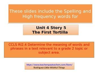 """2nd Grade story 4.5""""  The First Tortilla"""""""
