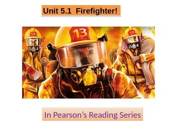 "2nd grade  story 5.1 ""FireFighter"" spelling & HF words"