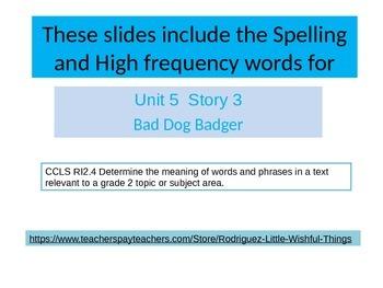 """2nd grade   story 5.3 """"Bad Dog Badger"""" spelling & HF words"""