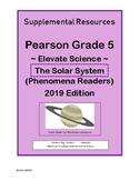 Pearson Grade 5 Elevate Science The Solar System Phenomena