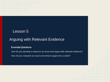 Pearson Middle School Argumentative Writing:  Lesson 5