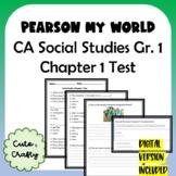 Pearson My World Grade 1 Social Studies: Chapter 1 Test
