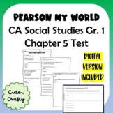 Pearson My World Grade 1 Social Studies: Chapter 5 Test