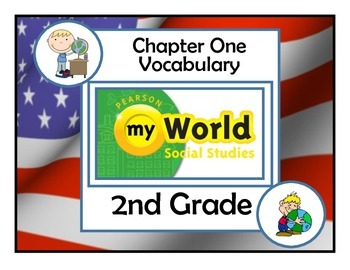 Pearson My World Social Studies Chapter 1 Vocabulary Grade 2