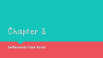 Pearson: My World Social Studies: Chapter 3: Settlements Take Root