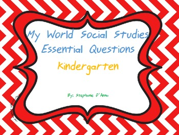 Pearson My World Social Studies Essential Questions Kindergarten