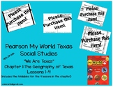 """Pearson My World Texas Social Studies Gr. 4 """"We Are Texas"""" Ch 1:Lessons 1-4"""
