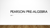 Pearson Pre-Algebra Unit 1 PowerPoint Lessons