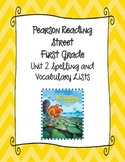 Pearson Reading Street First Grade Unit 2 Spelling & Vocabulary Lists