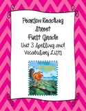 Pearson Reading Street First Grade Unit 3 Spelling & Vocab