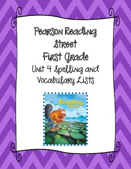 Pearson Reading Street First Grade Unit 4 Spelling & Vocabulary Lists