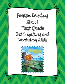 Pearson Reading Street First Grade Unit 5 Spelling & Vocabulary Lists
