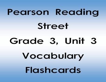 Pearson Reading Street Grade 3 Reading Vocabulary Flash Cards