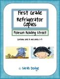 Pearson Reading Street Refrigerator Copies- 1st grade