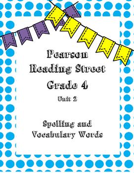 Pearson Reading Street Spelling and Vocabulary Words Unit 2