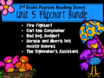 Reading Street 2nd Grade Unit 5 Flipchart Bundle