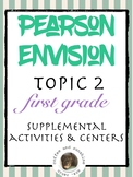 Pearson Realize Envision Topic 2 Centers, Activities, Resources for first grade