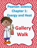 4th grade Pearson Science Chapter 1  Energy and Heat Gallery Walk EDITABLE