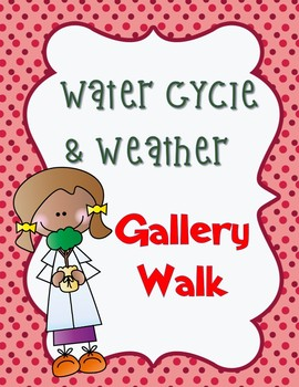 Pearson Science 5th grade Chapter 5 Water Cycle & Weather Gallery Walk