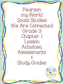 Pearson my World Grade 3 Social Studies: Chapter 1 Resources