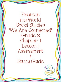 Pearson my World Social Studies Grade 3 Chapter 1, Lesson 1 Resources