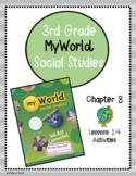 Pearson myWorld My World Social Studies Grade 3 Chapter 8