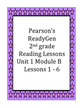 Pearson's Ready Gen 2nd grade, Unit 1 Module B: Lessons 1 - 6 (On the Farm)
